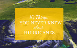 10-Things-You-Never-Knew-About-Hurricanes-blog-post-pic_WWLOR-1080x675.png